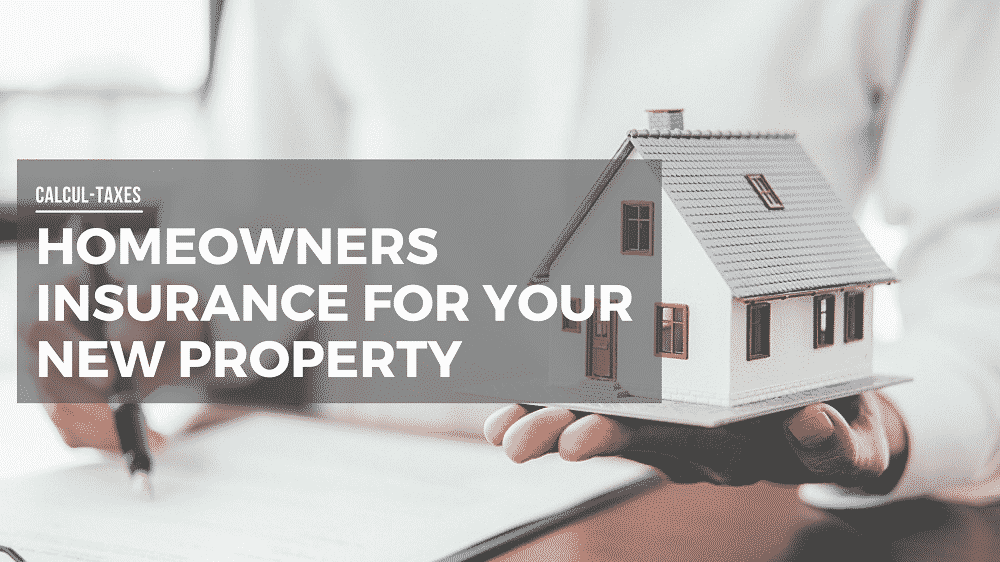 Homeowners Insurance for your New Property