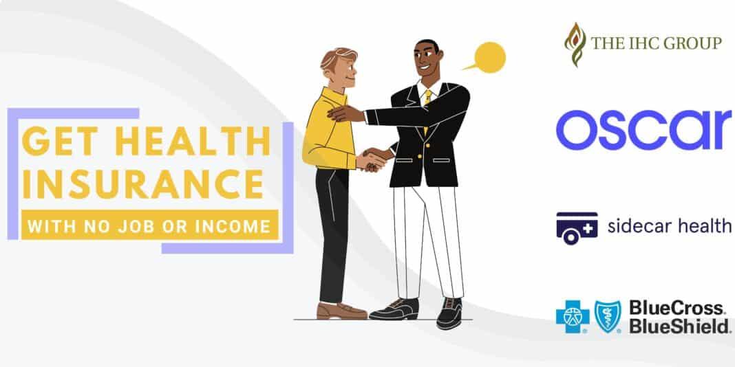 Health Insurance With No Job