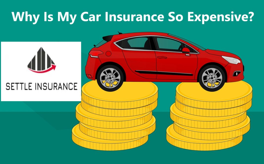 Why Is My Car Insurance So Expensive?
